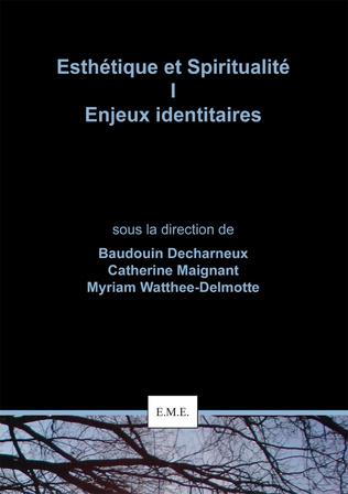 Couverture Esthétique et Spiritualité I : Enjeux identitaires