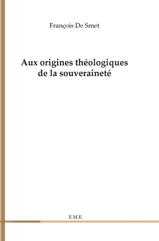 Couverture Aux origines théologiques de la souveraineté