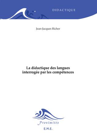 Couverture La didactique des langues interrogée par les compétences