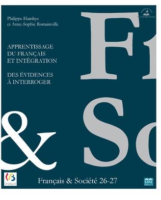 Couverture Apprentissage du français et Intégration. Des évidences à interroger