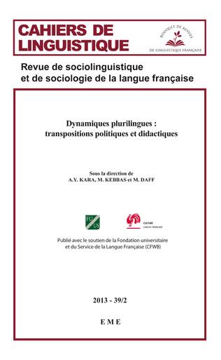 Couverture Dynamiques plurilingues : transpositions politiques et didactiques