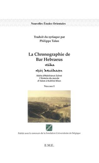 Couverture La chronographie de Bar Hebraeus (Volume I)