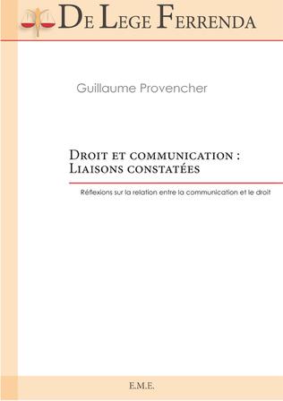 Couverture Droit et communication : Liaisons constatées