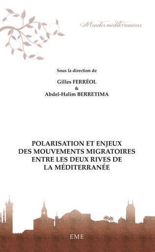 Couverture Polarisation et enjeux des mouvements migratoires entre les deux rives de la Méditerranée