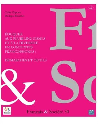 Couverture Eduquer aux plurilinguismes et à la diversité en contextes francophones