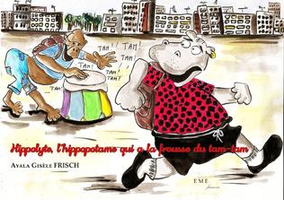 Couverture Hippolyte, l'hippopotame qui a la frousse du tam-tam