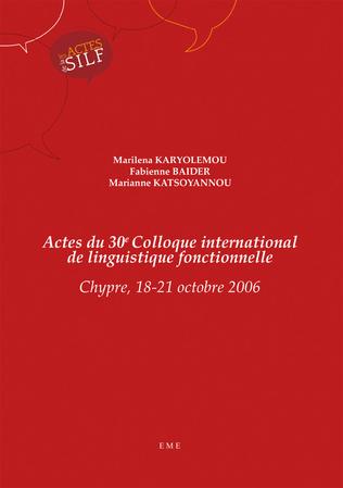 Couverture Actes du 30e Colloque international de linguistique fonctionnelle