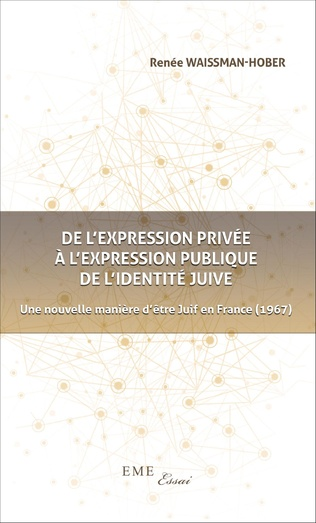 Couverture De l'expression privée à l'expression publique de l'identité juive