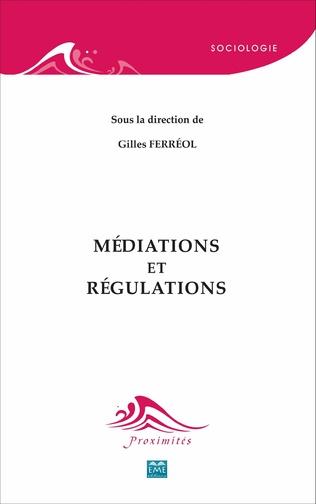 Couverture Médiations et régulations