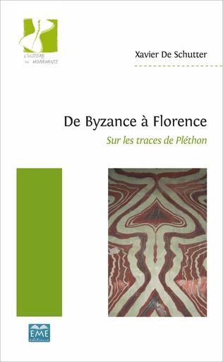 Couverture De Byzance à Florence