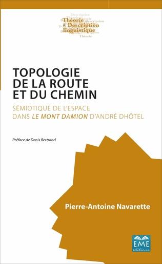 Couverture TOPOLOGIE DE LA ROUTE ET DU CHEMIN