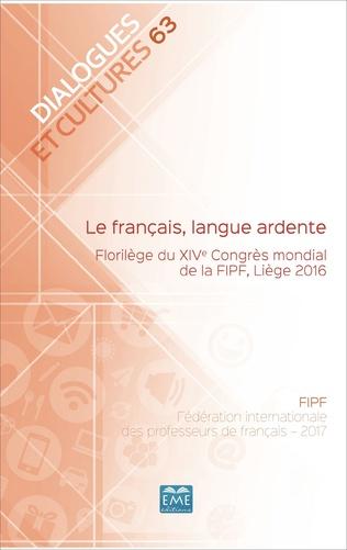 Couverture Le français, langue ardente.