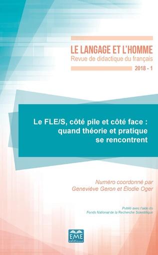 Couverture Le FLE/S, côté pile et côté face : quand théorie et pratique se rencontrent