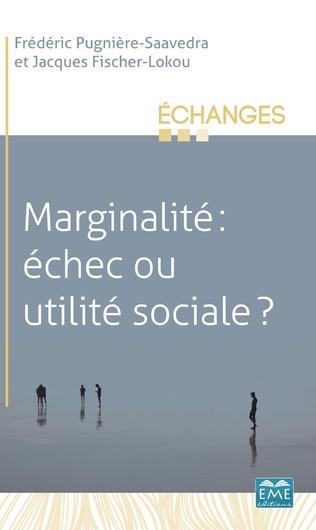 Couverture Marginalité: échec ou utilité sociale ?