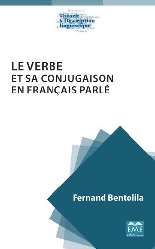 Couverture Le verbe et sa conjugaison en français parlé