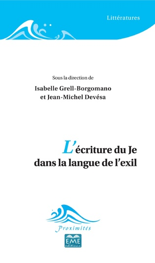 Couverture L'écriture du Je dans la langue de l'exil