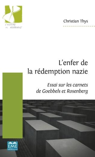 Couverture L'enfer de la rédemption nazie