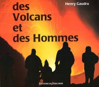 Couverture Des Volcans et des Hommes