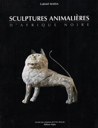Couverture SCULPTURES ANIMALIÈRES D'AFRIQUE NOIRE