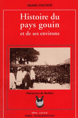 Couverture HISTOIRE DU PAYS GOUIN ET DE SES ENVIRONS