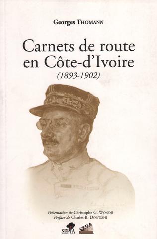 Couverture CARNETS DE ROUTE EN COTE D'IVOIRE (1893-1902)