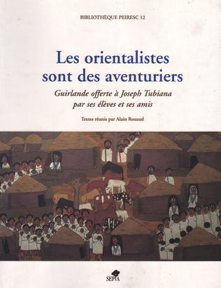 Couverture LES ORIENTALISTES SONT DES AVENTURIERS