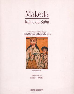 Couverture MAKEDA, REINE DE SABA