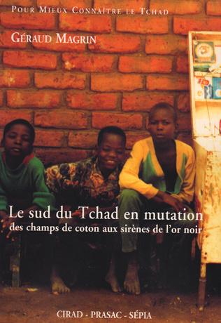 Couverture LE SUD DU TCHAD EN MUTATION