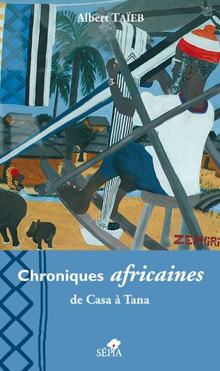 Couverture Chroniques africaines