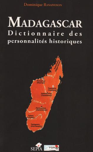 Couverture MADAGASCAR, DICTIONNAIRES DES PERSONNALITÉS