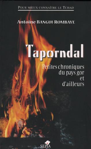 Couverture TAPORNDAL, PETITES CHRONIQUES DU PAYS GOR ET D'AILLEURS