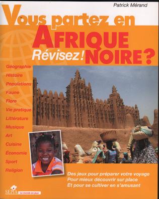 Couverture VOUS PARTEZ EN AFRIQUE NOIRE ?