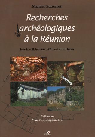 Couverture RECHERCHES ARCHÉOLOGIQUES À LA RÉUNION