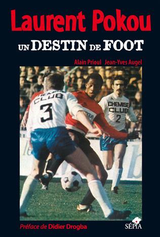 Couverture Laurent Pokou, un destin de foot