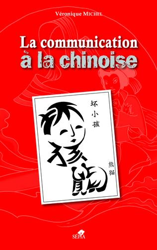 Couverture LE COMMUNICATION À LA CHINOISE