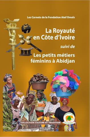 Couverture LA ROYAUTÉ EN COTE D'IVOIRE