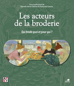 Couverture LES ACTEURS DE LA BRODERIE
