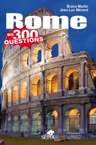 Couverture ROME EN 300 QUESTIONS