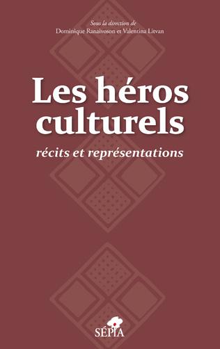 Couverture LES HÉROS CULTURELS
