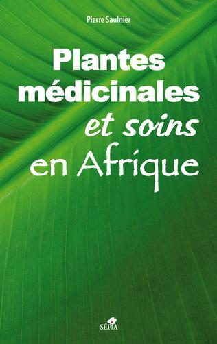 Couverture Plantes médicinales et soins en Afrique