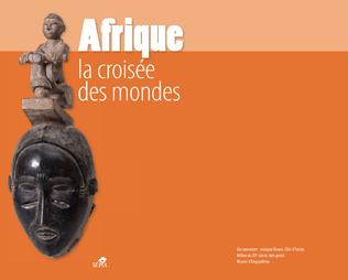 Couverture AFRIQUE LA CROISÉE DES MONDES