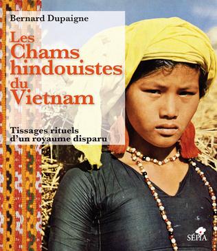 Couverture LES CHAMS HINDOUISTES DU VIETNAM