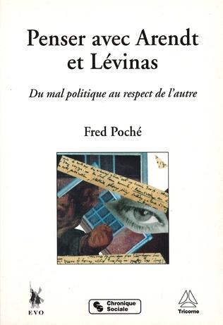 Couverture Penser avec Arendt et Lévinas