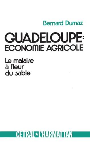 Couverture Guadeloupe : économie agricole