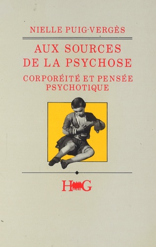 Couverture Aux sources de la psychose