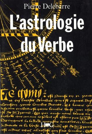 Couverture L'astrologie du Verbe et l'alphabet cosmique