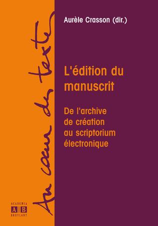 Couverture L'EDITION DU MANUSCRIT