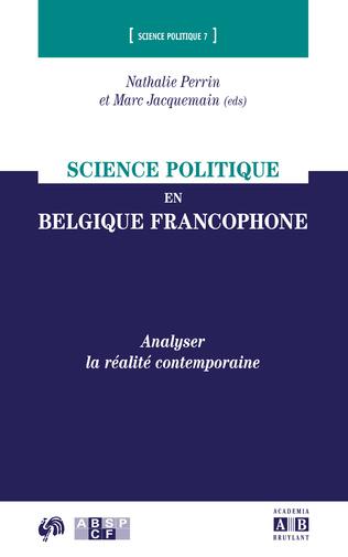 Couverture SCIENCE POLITIQUE EN BELGIQUE FRANCOPHONE