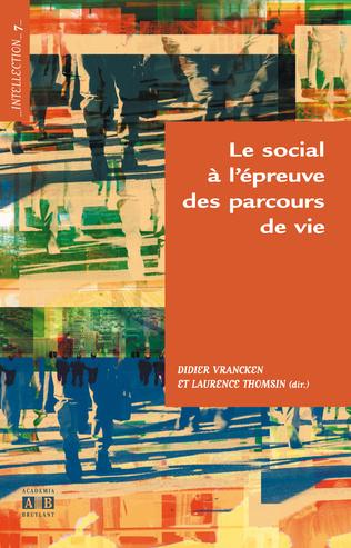 Couverture LE SOCIAL A L'EPREUVE DES PARCOURS DE VIE