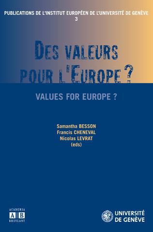 Couverture DES VALEURS POUR L'EUROPE ?